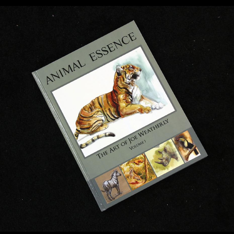 Animal Essence: The Art of Joe Weatherly Vol 1
