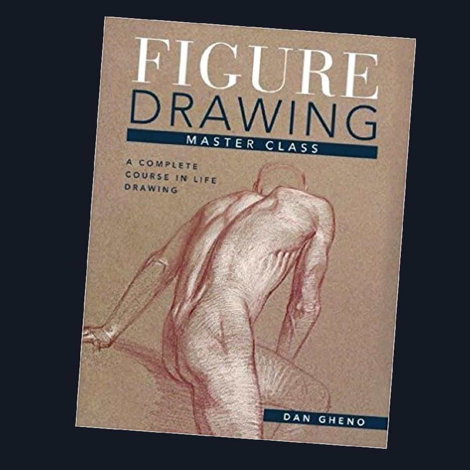 Figure Drawing Master Class: Lessons In Life Drawing