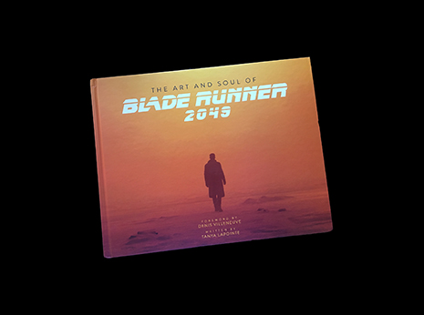 The Art and Soul of Bladerunner 2049