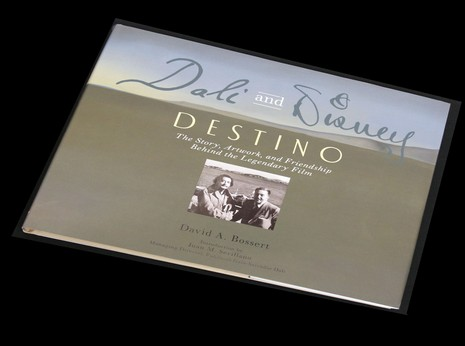 Dali & Disney: Destino: The Story, Artwork, and Friendship Behind the Legendary Film