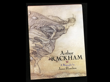 Arthur Rackham: A Biography