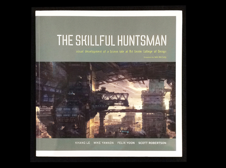 The Skillful Huntsman Visual Development of a Grimm Tale at Art Center College of Design